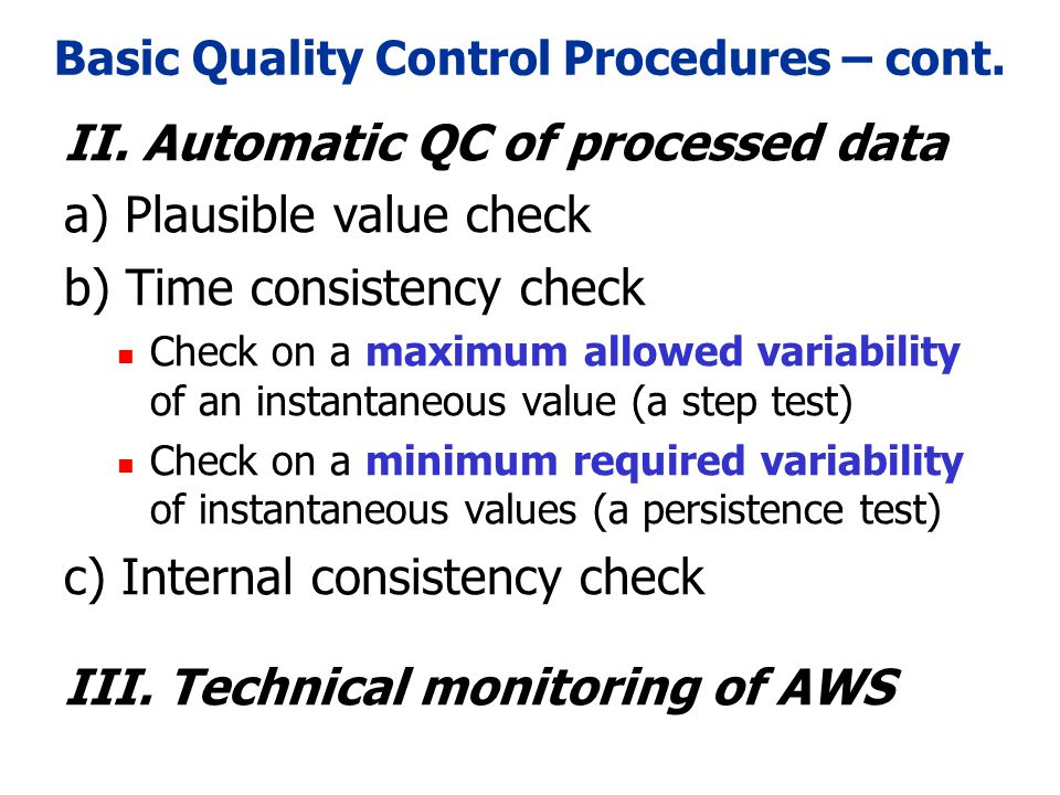 Basic Quality Control Procedures – cont.