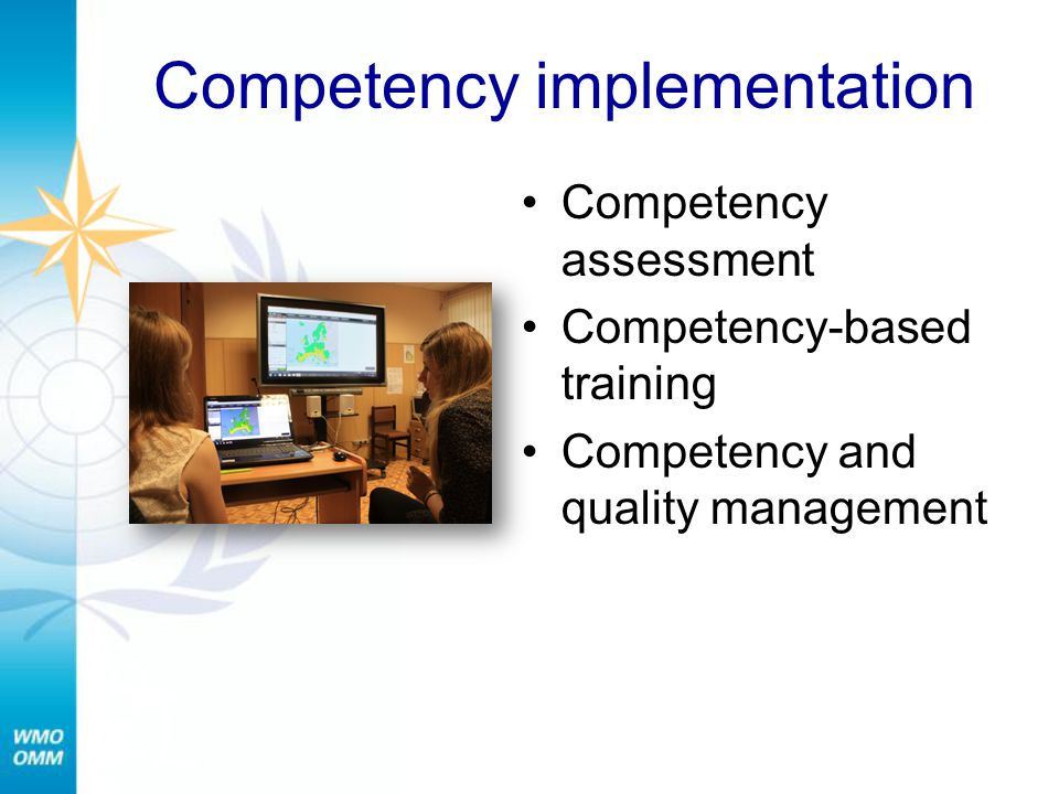 Competency implementation