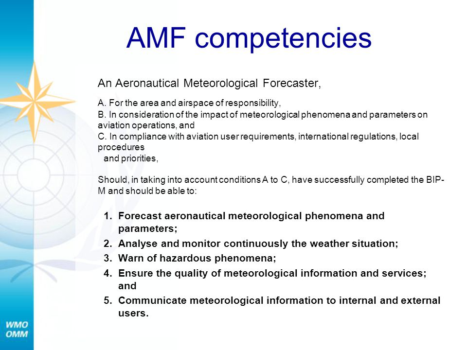 AMF competencies An Aeronautical Meteorological Forecaster,