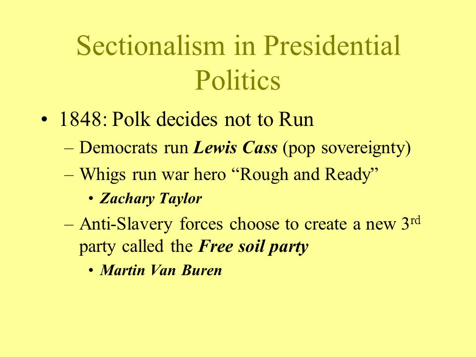 Sectionalism in Presidential Politics