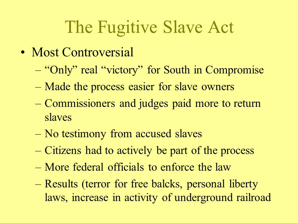 The Fugitive Slave Act Most Controversial