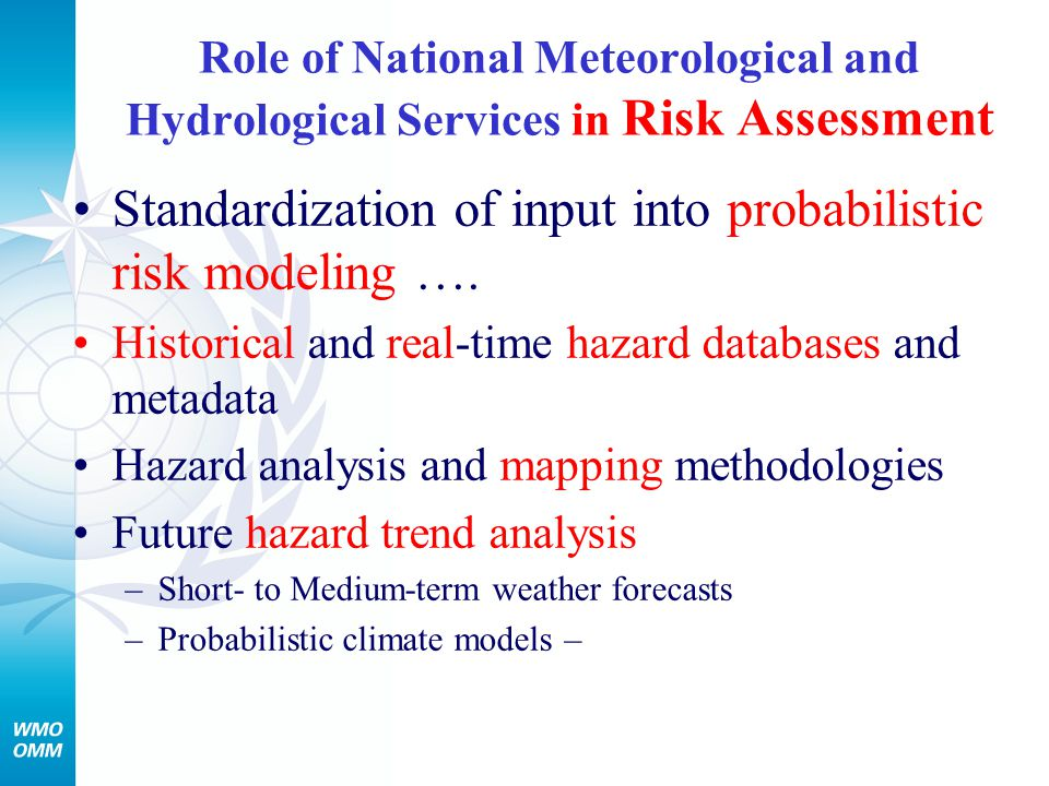 Standardization of input into probabilistic risk modeling ….