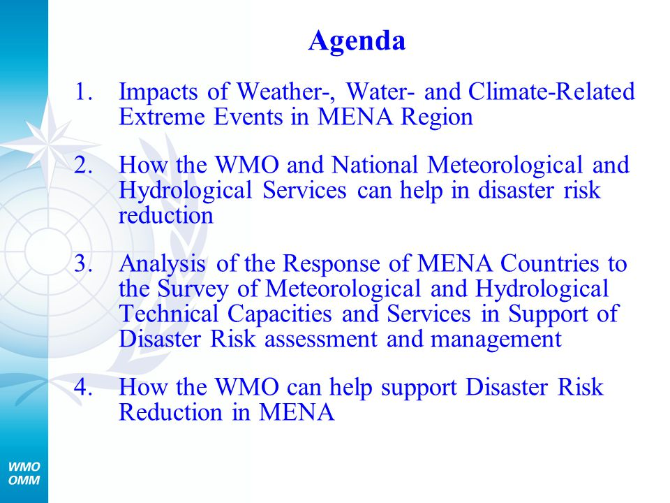 Agenda Impacts of Weather-, Water- and Climate-Related Extreme Events in MENA Region.