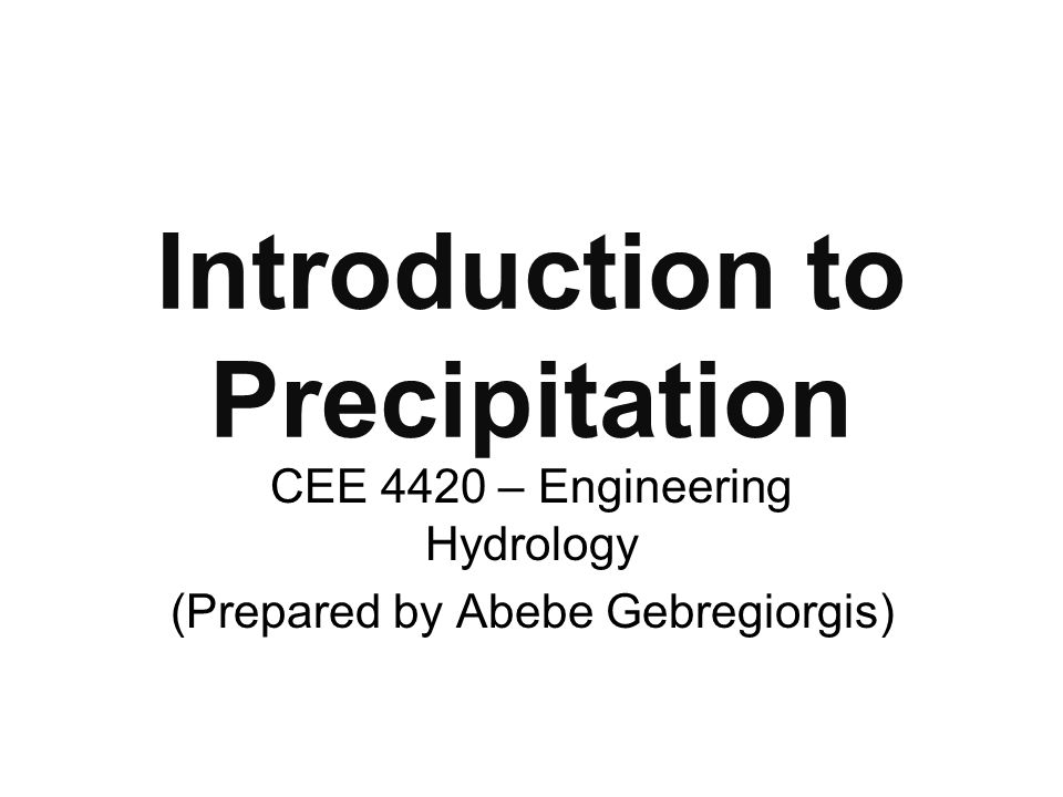 Introduction to Precipitation