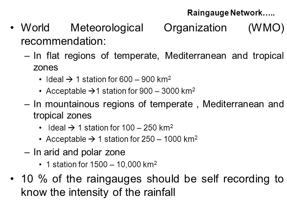 World Meteorological Organization (WMO) recommendation: