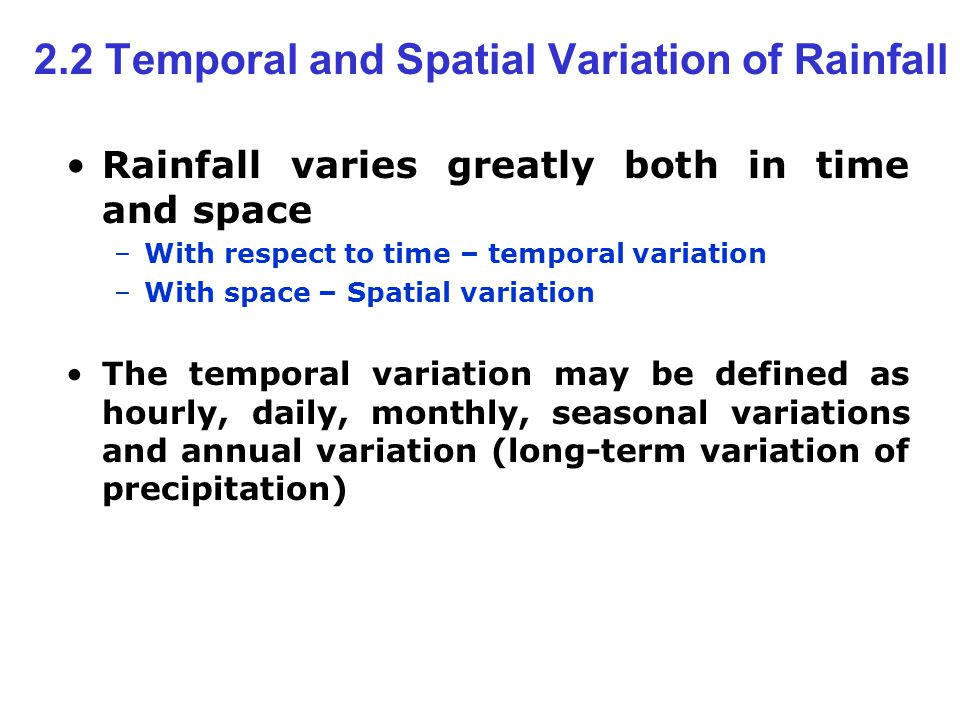 2.2 Temporal and Spatial Variation of Rainfall