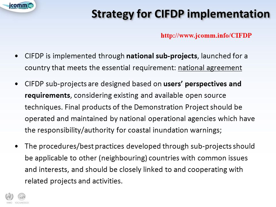 Strategy for CIFDP implementation
