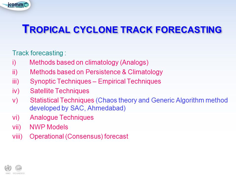 TROPICAL CYCLONE TRACK FORECASTING