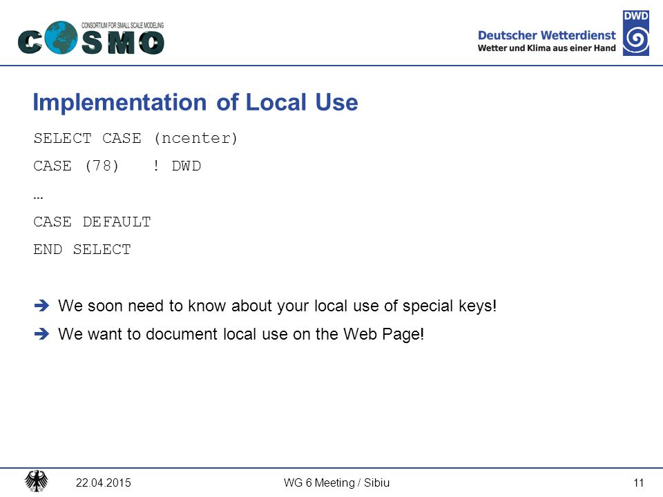 Implementation of Local Use