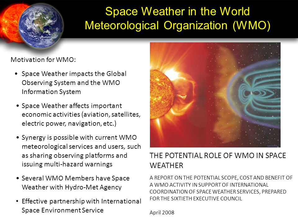 Space Weather in the World Meteorological Organization (WMO)