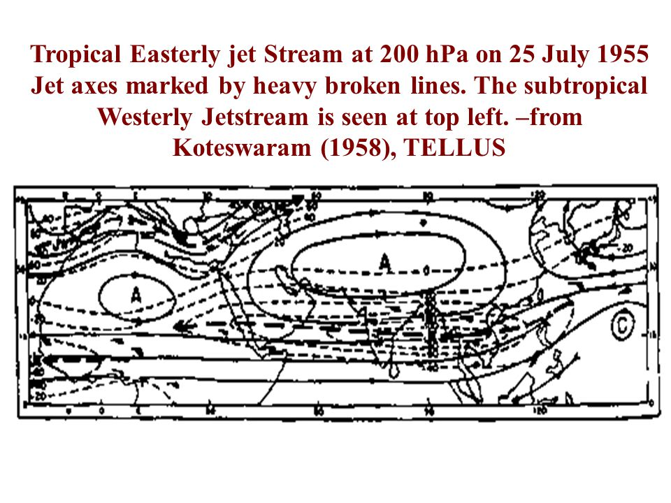 Tropical Easterly jet Stream at 200 hPa on 25 July 1955 Jet axes marked by heavy broken lines.