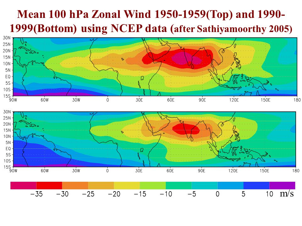 Mean 100 hPa Zonal Wind 1950-1959(Top) and 1990-1999(Bottom) using NCEP data (after Sathiyamoorthy 2005)