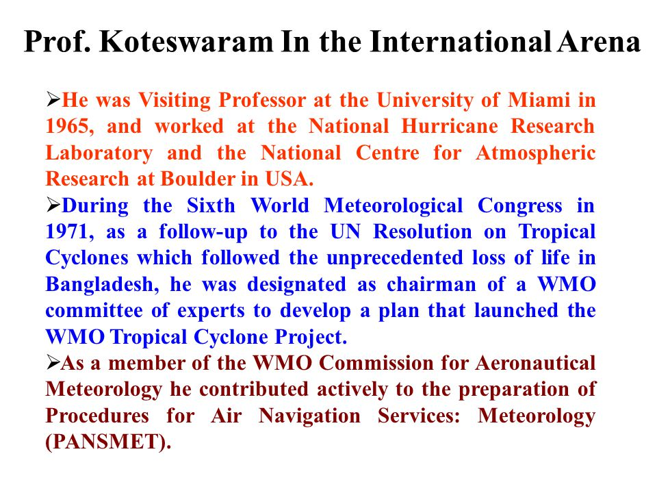 Prof. Koteswaram In the International Arena