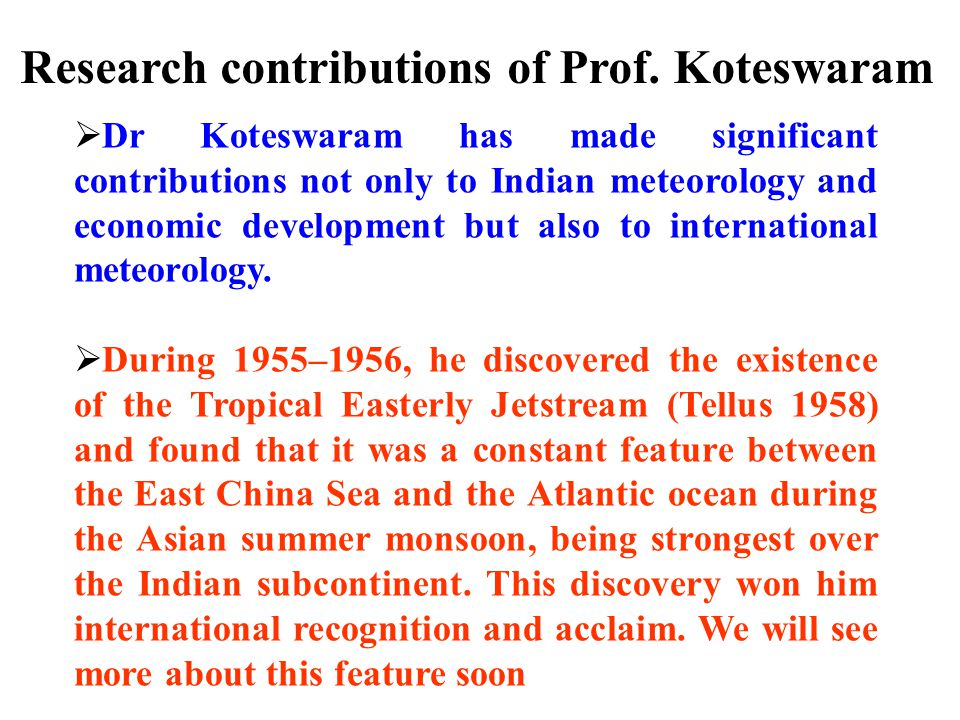 Research contributions of Prof. Koteswaram