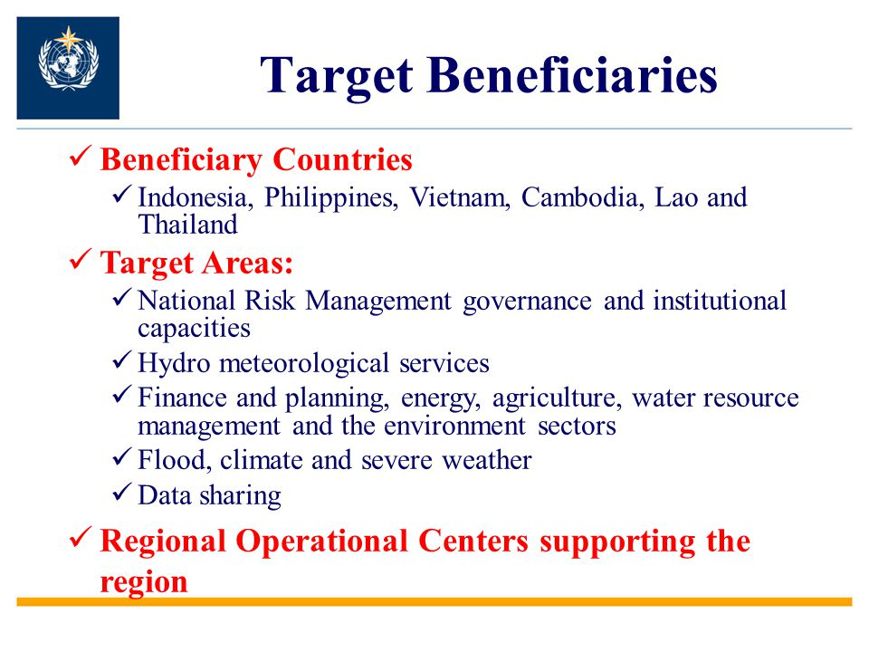Target Beneficiaries Beneficiary Countries Target Areas: