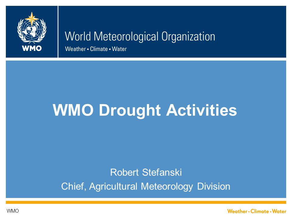 WMO Drought Activities