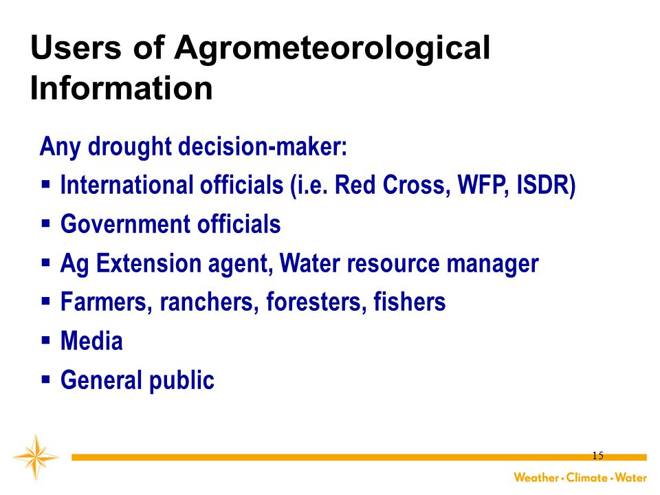 Users of Agrometeorological Information