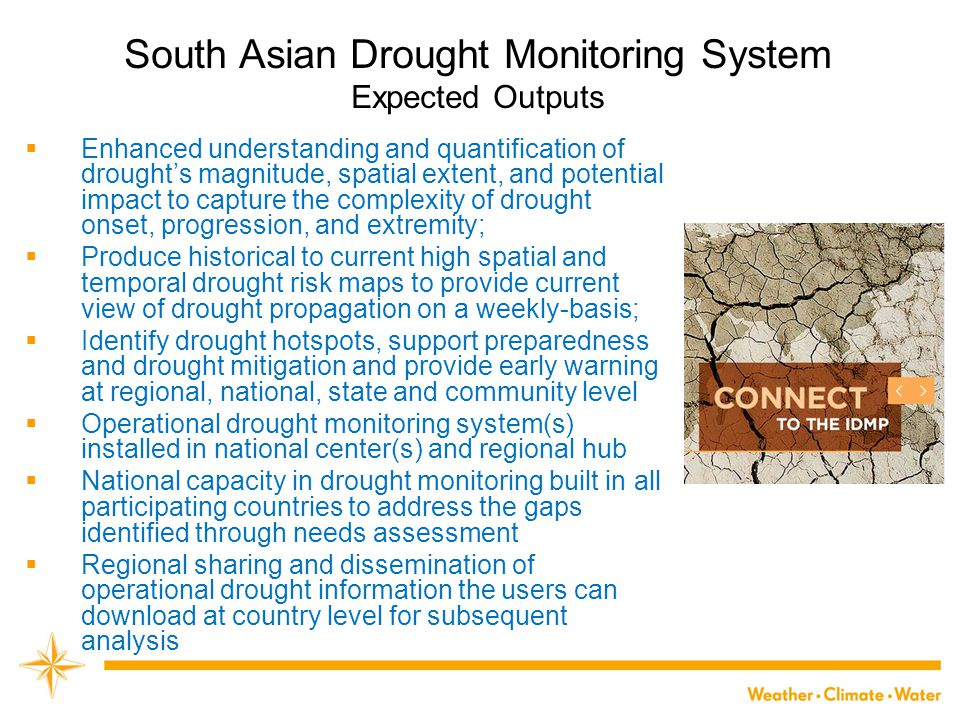South Asian Drought Monitoring System Expected Outputs