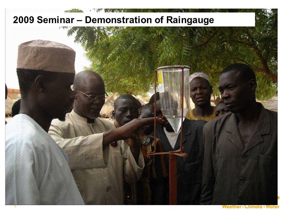 2009 Seminar – Demonstration of Raingauge