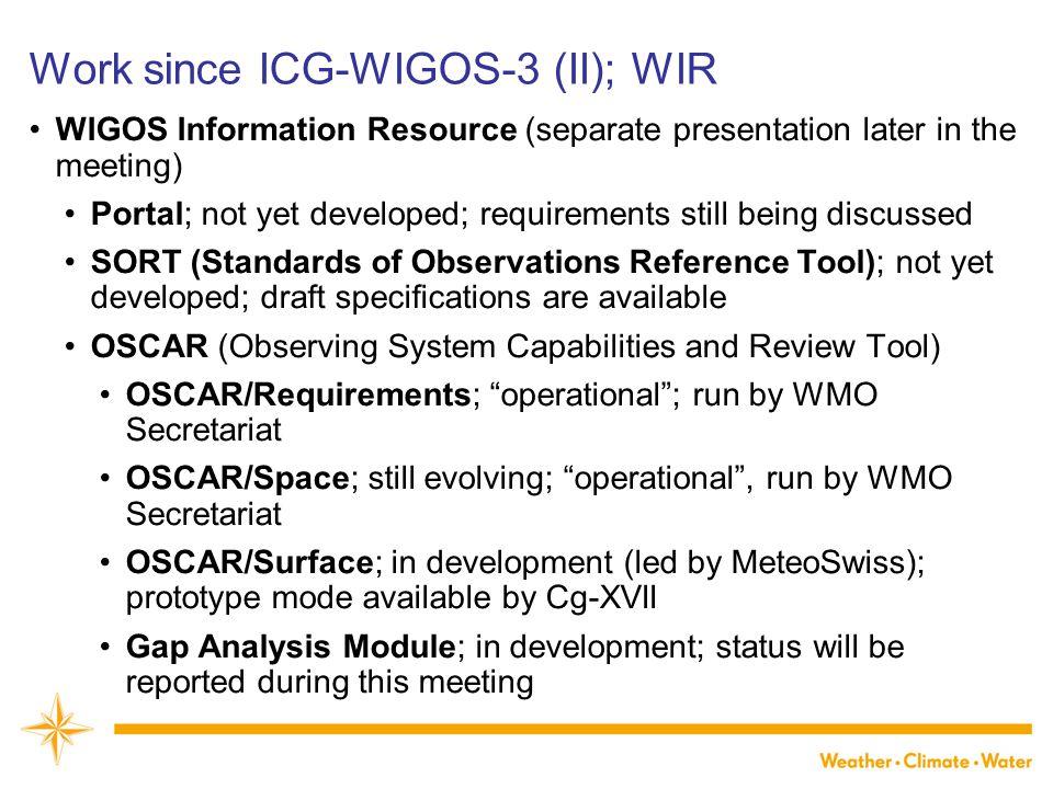Work since ICG-WIGOS-3 (II); WIR