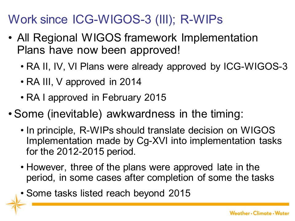 Work since ICG-WIGOS-3 (III); R-WIPs