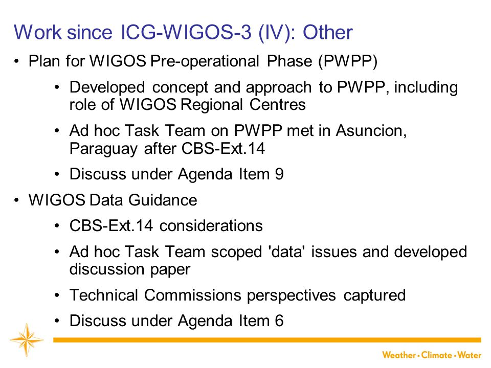 Work since ICG-WIGOS-3 (IV): Other