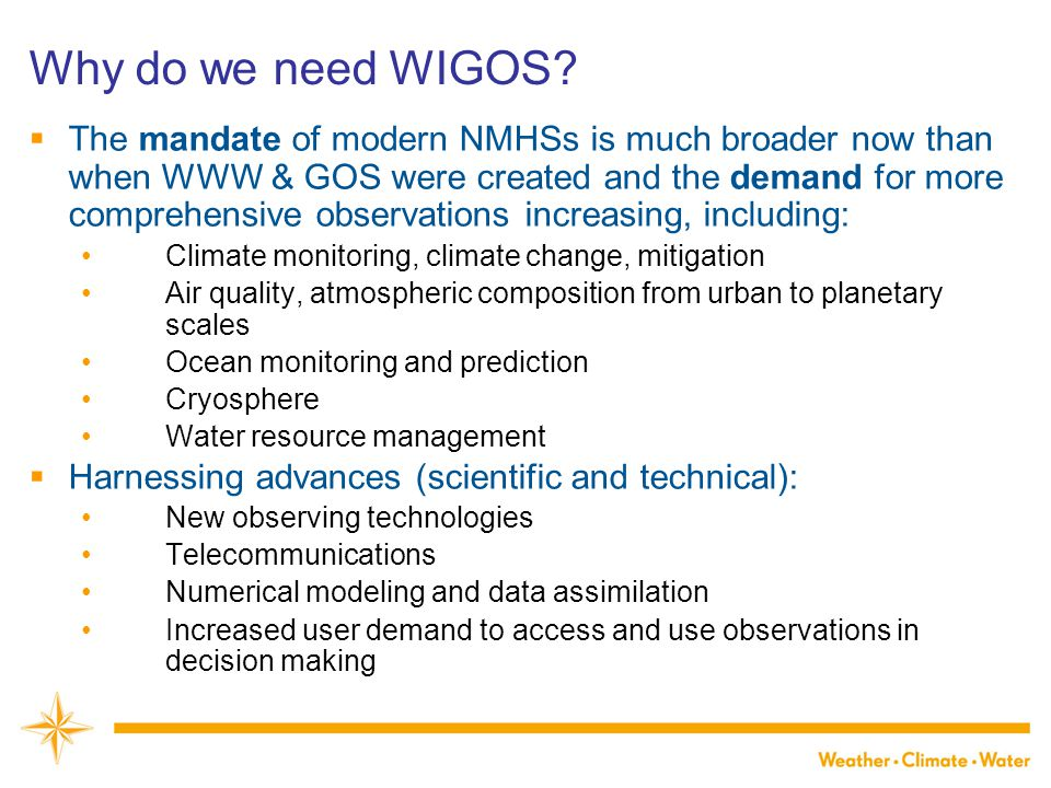 Why do we need WIGOS