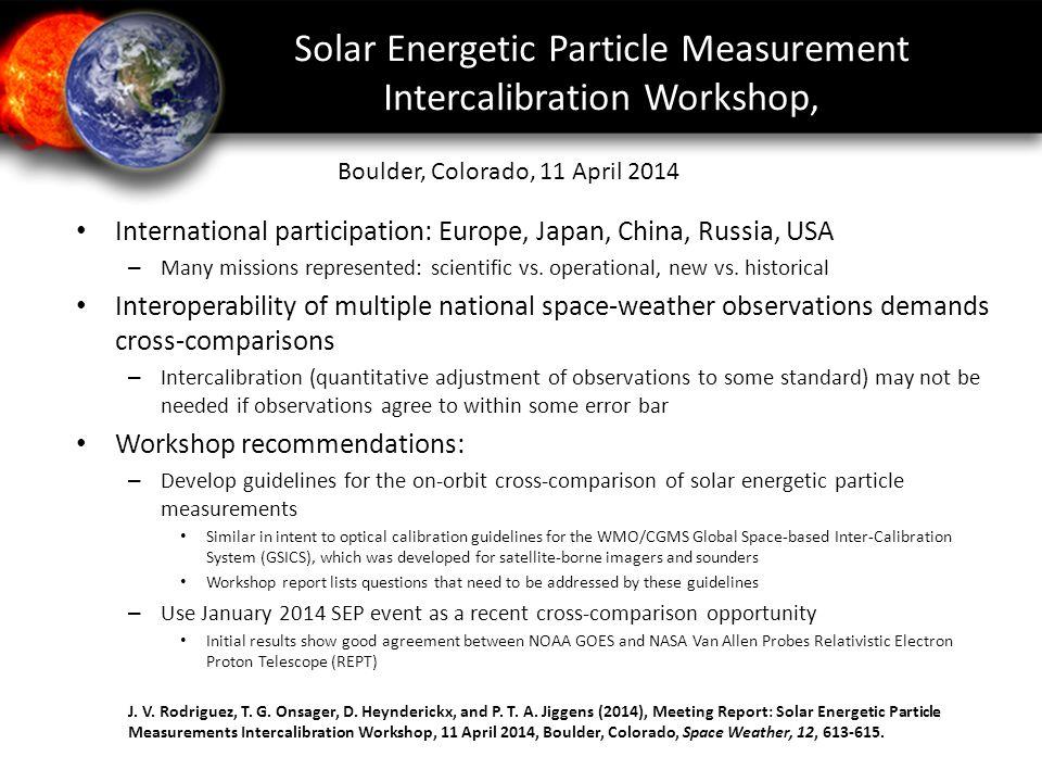 Solar Energetic Particle Measurement Intercalibration Workshop,