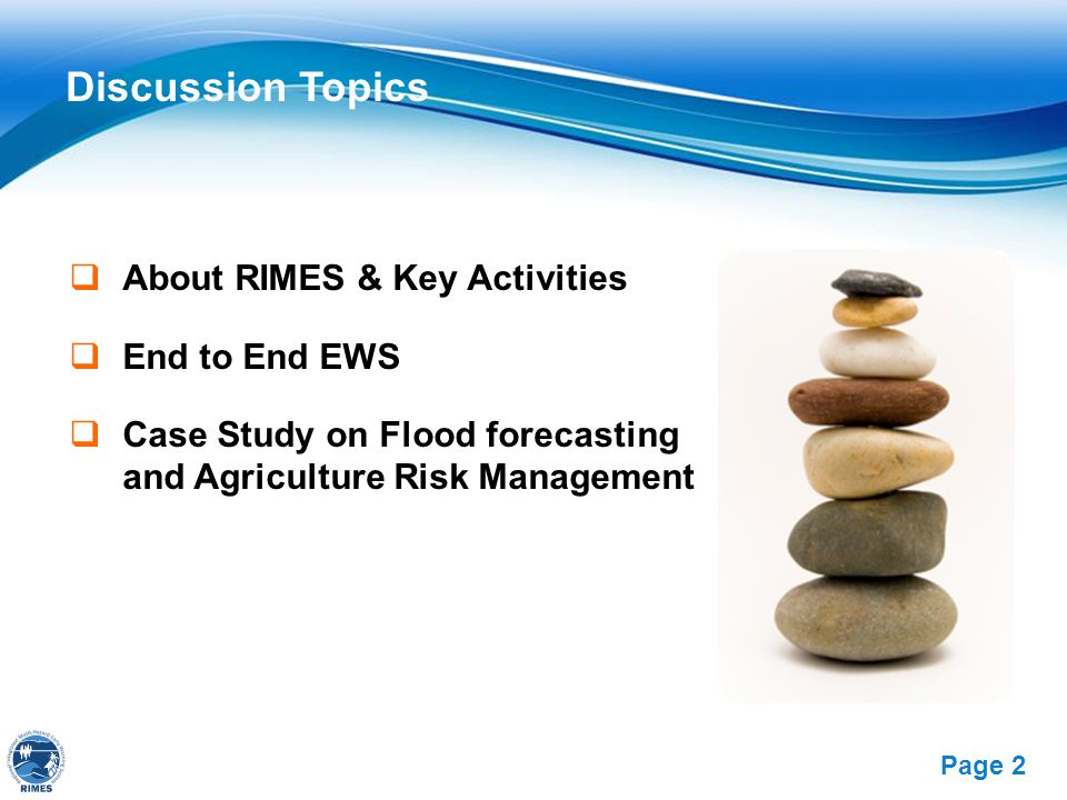 Discussion Topics About RIMES & Key Activities End to End EWS