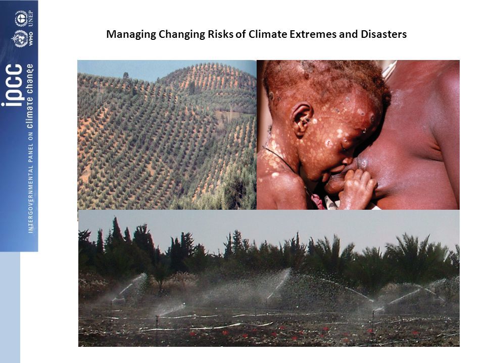 Managing Changing Risks of Climate Extremes and Disasters