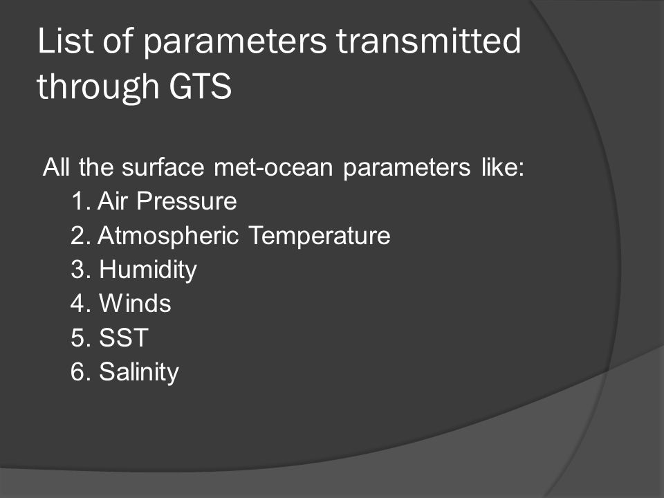List of parameters transmitted through GTS