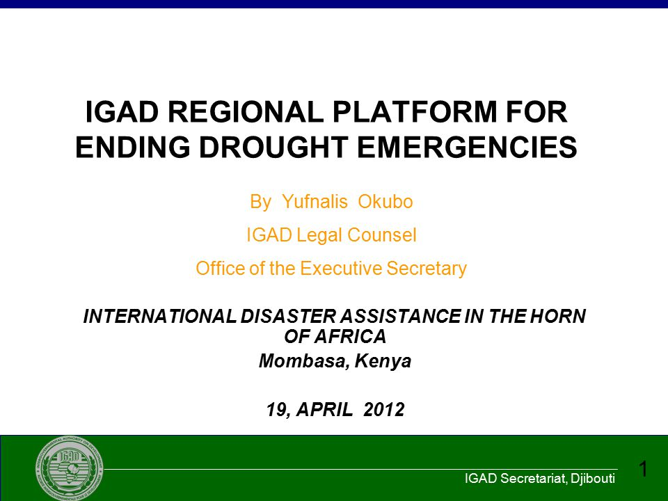 IGAD REGIONAL PLATFORM FOR ENDING DROUGHT EMERGENCIES