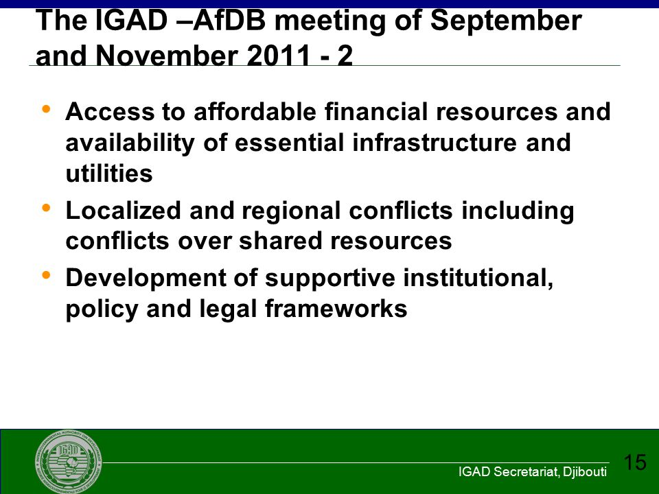 The IGAD –AfDB meeting of September and November 2011 - 2
