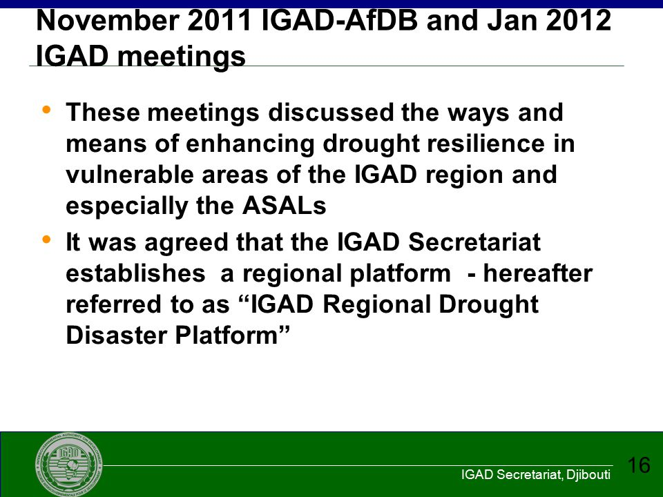 November 2011 IGAD-AfDB and Jan 2012 IGAD meetings