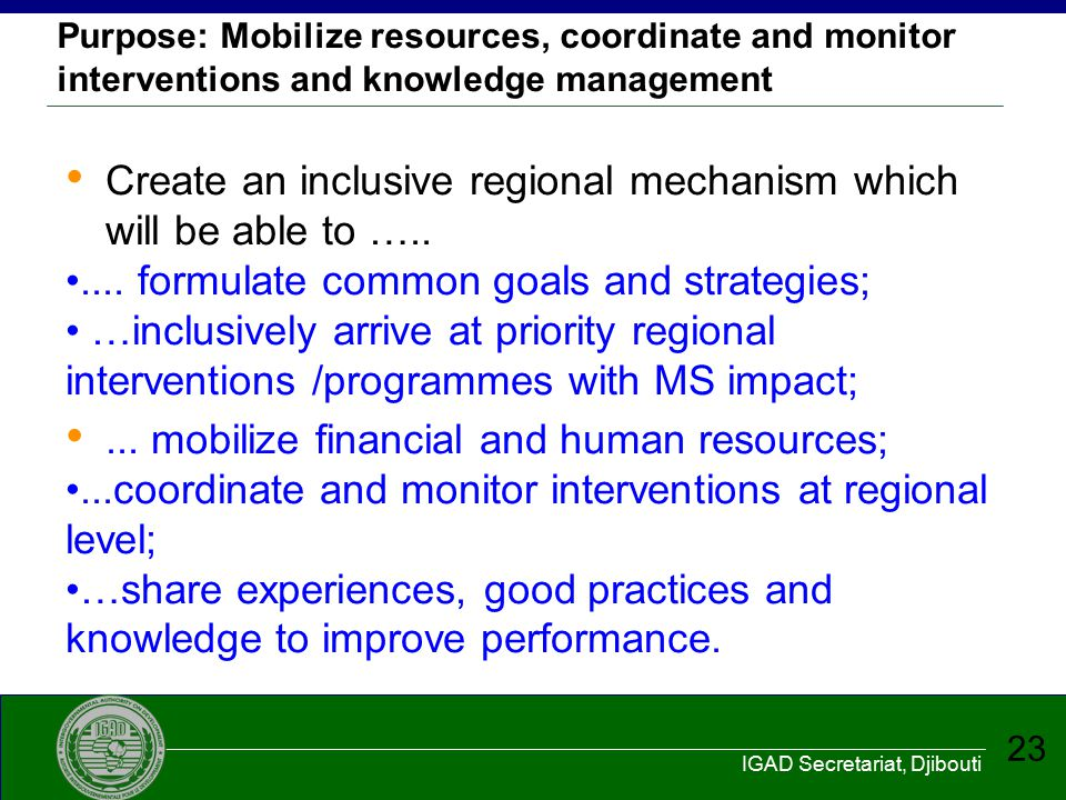 Create an inclusive regional mechanism which will be able to …..
