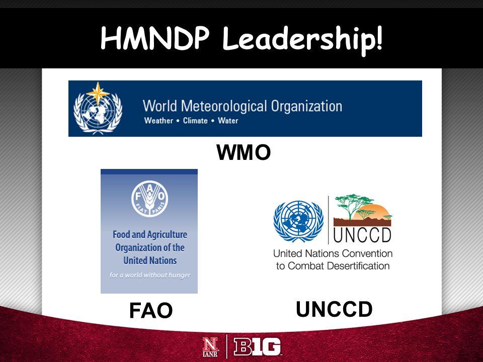 HMNDP Leadership! WMO FAO UNCCD