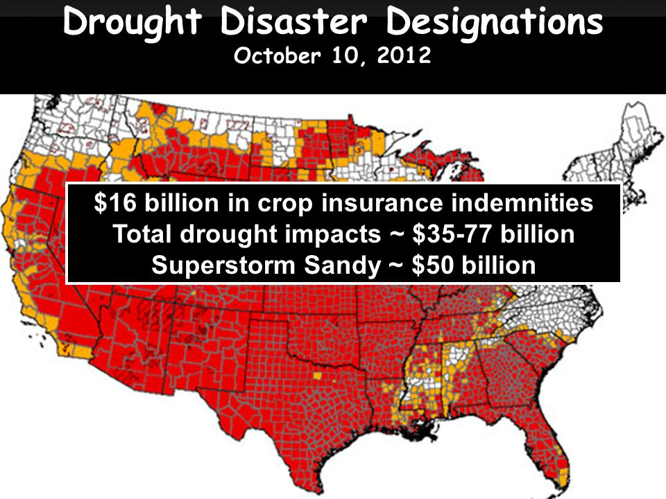 Drought Disaster Designations October 10, 2012