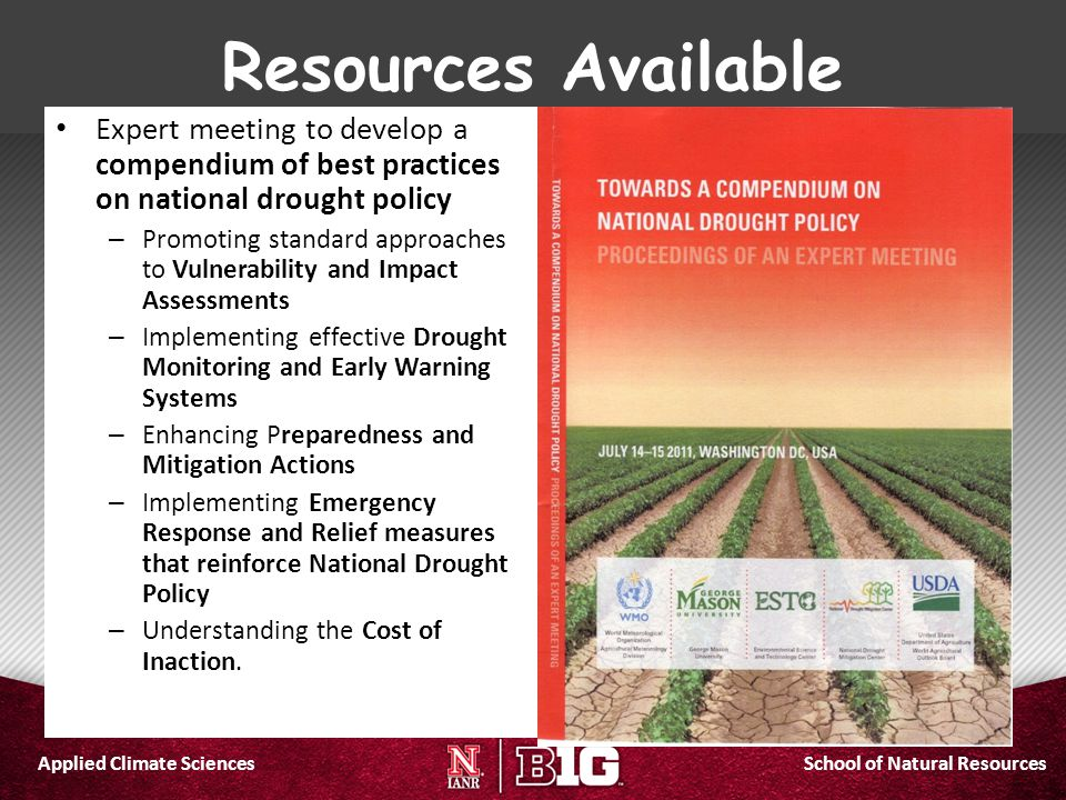 Resources Available Expert meeting to develop a compendium of best practices on national drought policy.