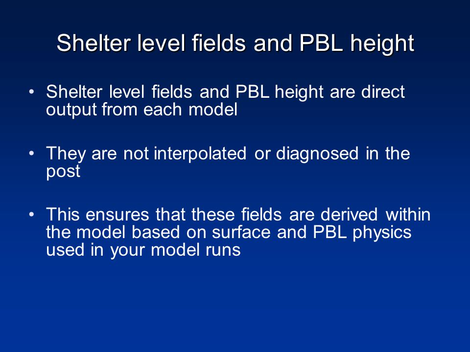 Shelter level fields and PBL height
