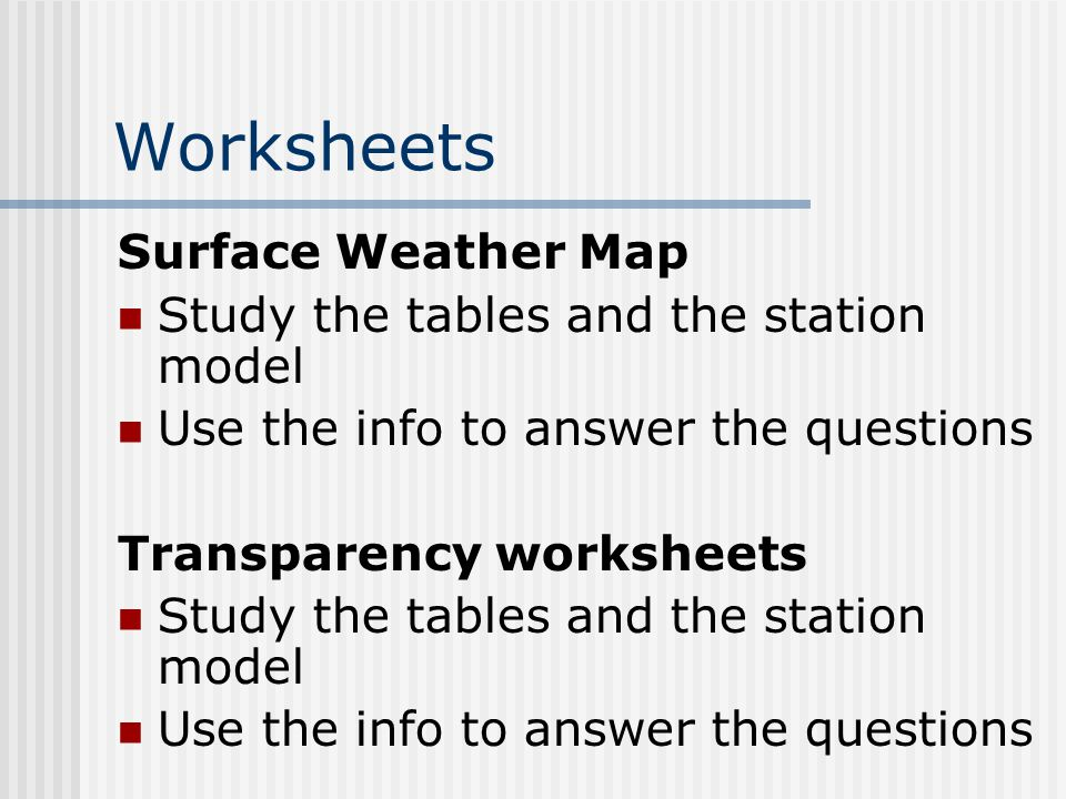 Worksheets Surface Weather Map Study the tables and the station model