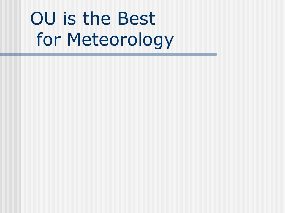 OU is the Best for Meteorology