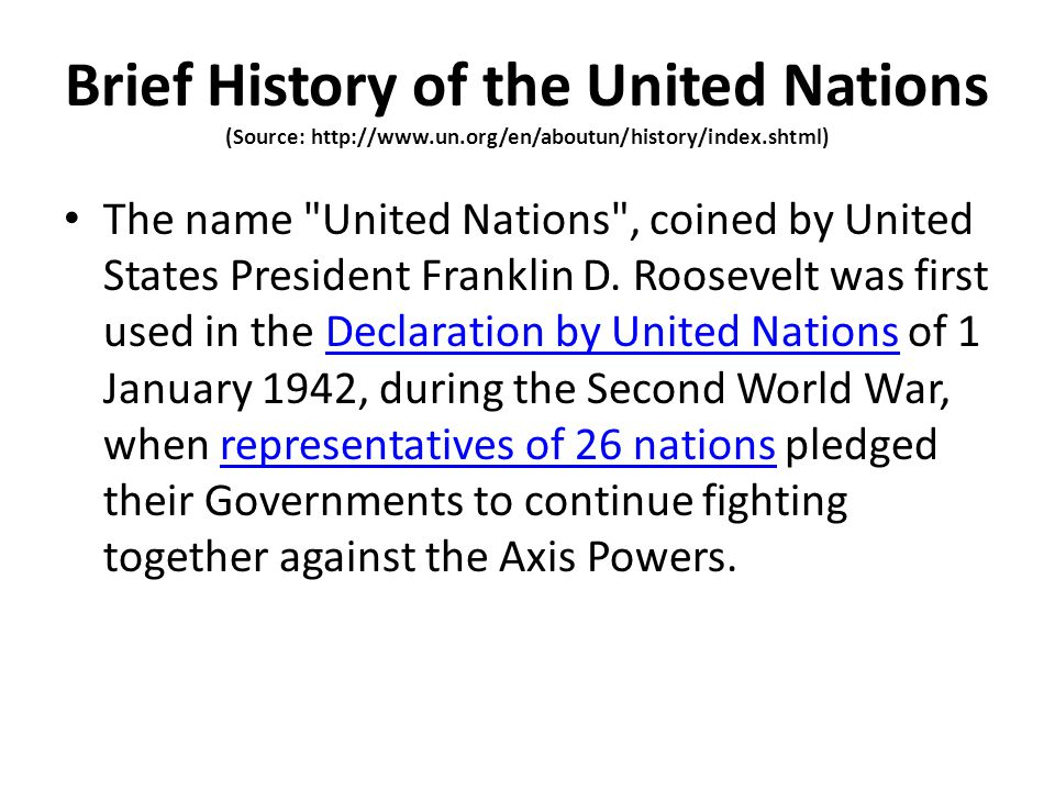 Brief History of the United Nations (Source: http://www. un