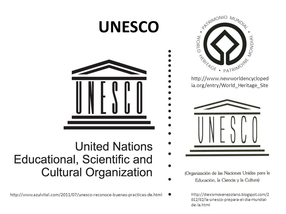 UNESCO http://www.newworldencyclopedia.org/entry/World_Heritage_Site