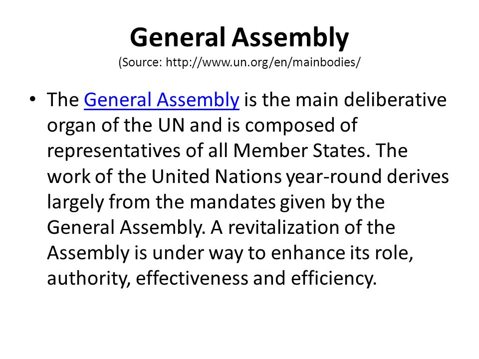 General Assembly (Source: http://www.un.org/en/mainbodies/