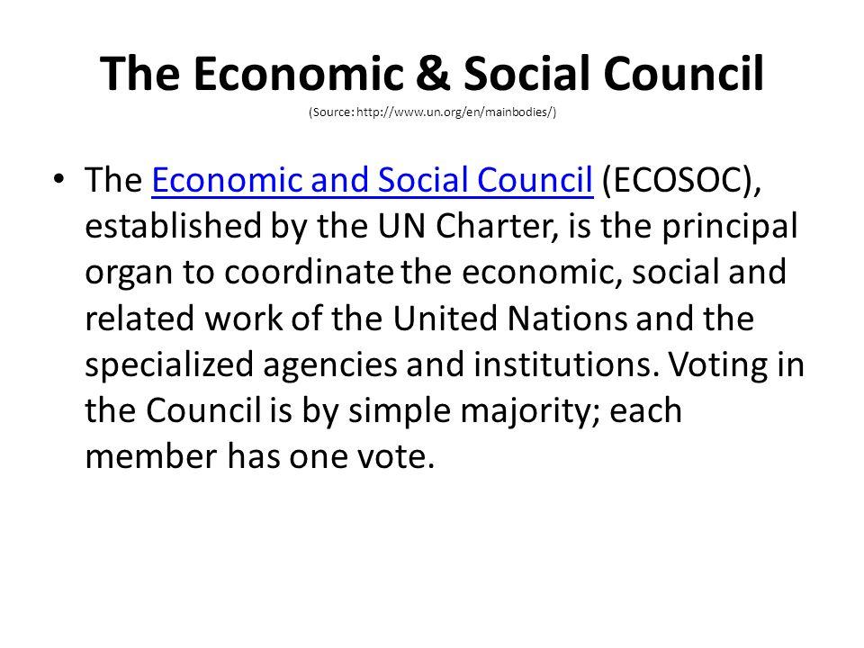 The Economic & Social Council (Source: http://www. un