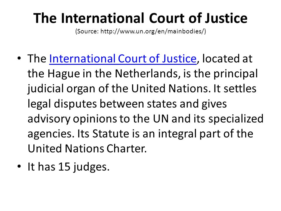 The International Court of Justice (Source: http://www. un