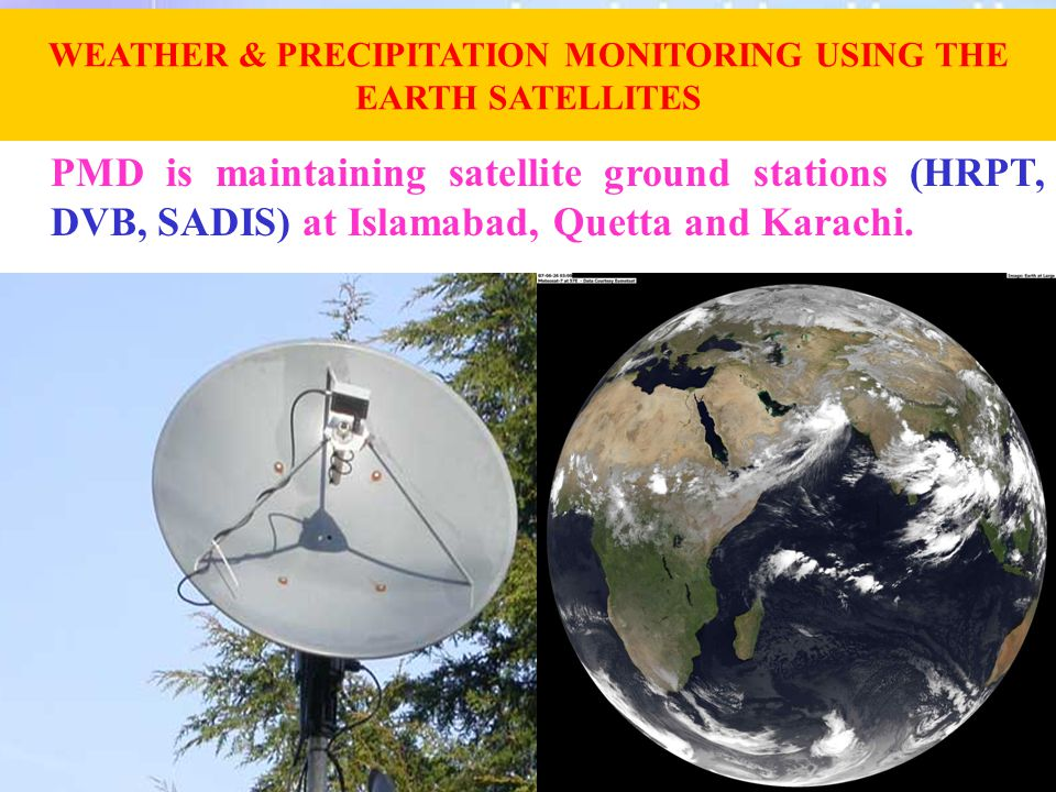 WEATHER & PRECIPITATION MONITORING USING THE EARTH SATELLITES