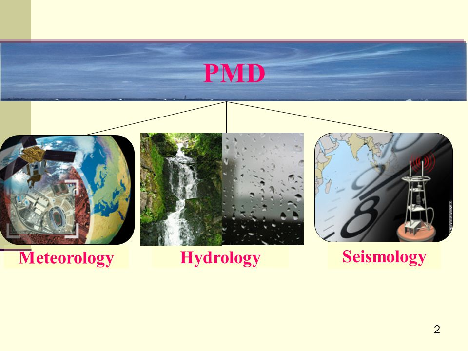 PMD Seismology Meteorology Hydrology