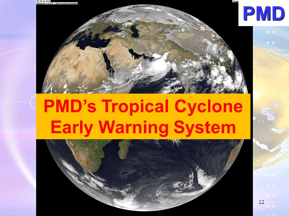 PMD's Tropical Cyclone Early Warning System