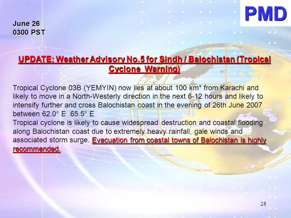 PMD June 26. 0300 PST. UPDATE: Weather Advisory No.5 for Sindh / Balochistan (Tropical Cyclone Warning)